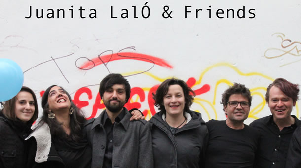 Juanita Lalò & Friends